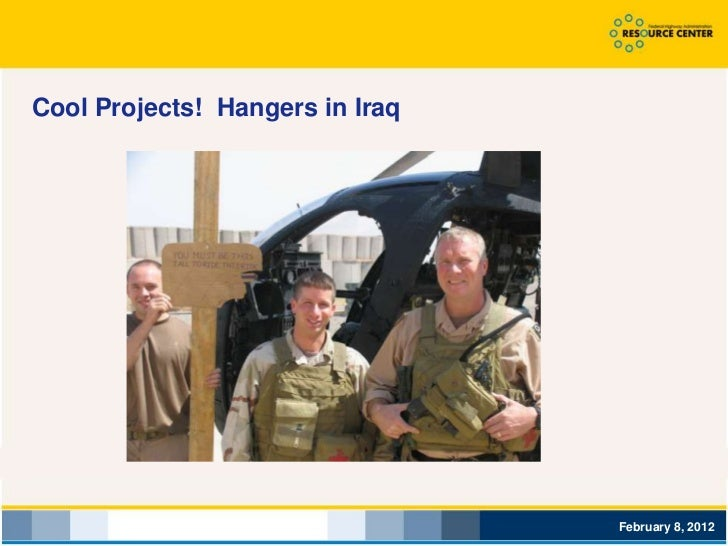 Cool Projects! Hangers in Iraq                                 February 8, 2012