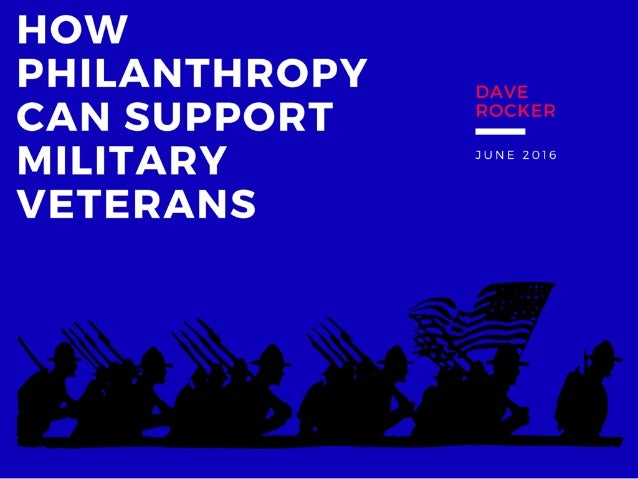 Dave Rocker: How Philanthropy Can Support Military Veterans