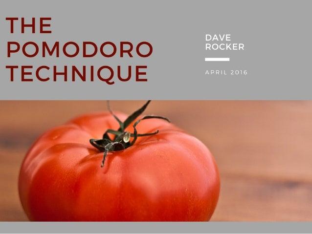 Dave Rocker: The Pomodoro Technique