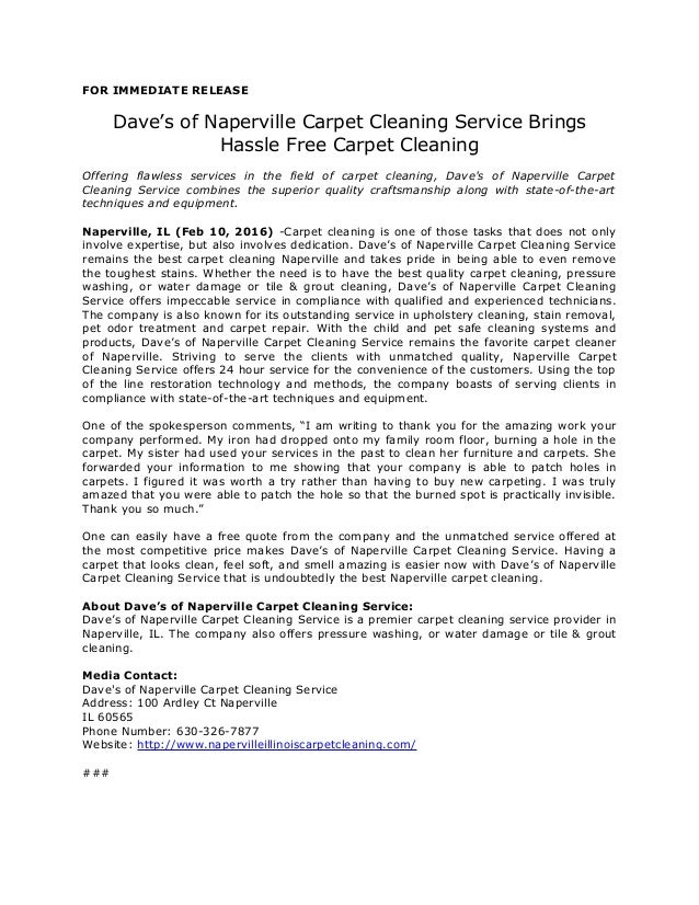 FOR IMMEDIATE RELEASE Dave's of Naperville Carpet Cleaning Service Brings Hassle Free Carpet Cleaning Offering flawless se...