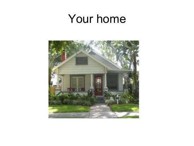 Their home