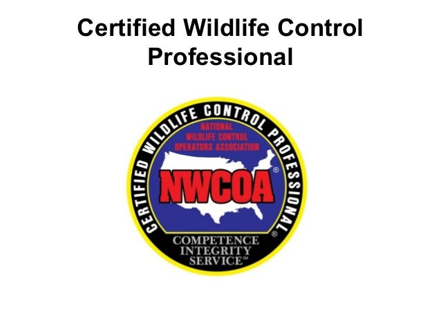 Certified Wildlife Control       Professional
