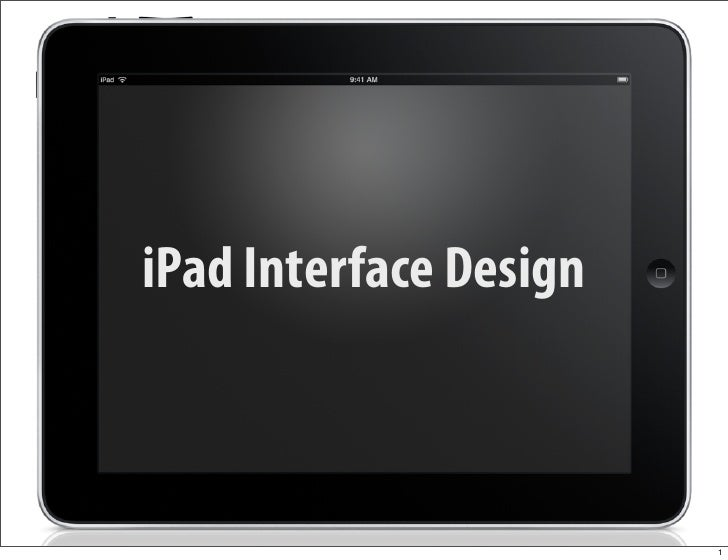 iPad Interface Design                            1