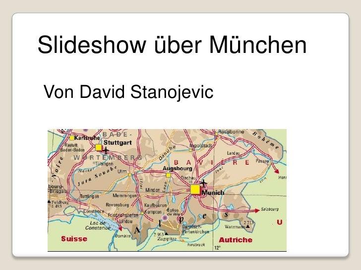 SlideshowüberMünchen<br />Von David Stanojevic<br />