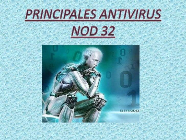 PRINCIPALES ANTIVIRUS<br />NOD 32<br />