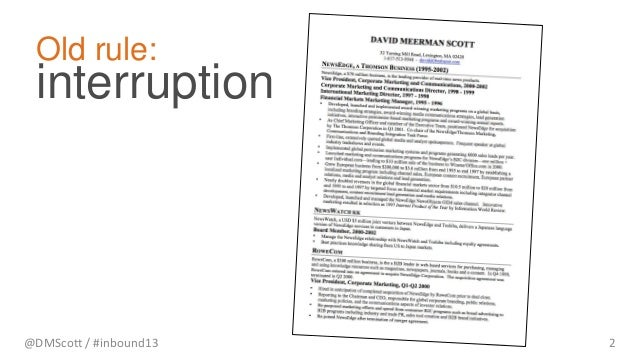 @DMScott / #inbound13 2 interruption Old rule: