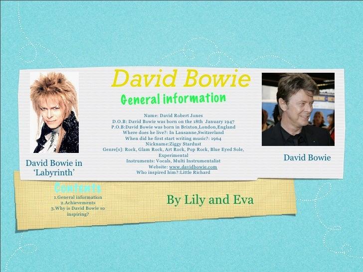 David Bowie                                    G enera l in fo rm ati on                                               Nam...