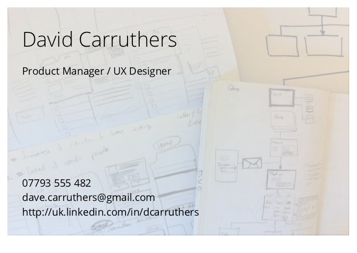 David CarruthersProduct Manager / UX Designer07793 555 482dave.carruthers@gmail.comhttp://uk.linkedin.com/in/dcarruthers