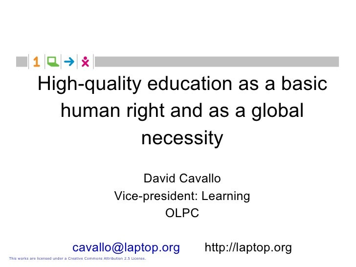 High-quality education as a basic                  human right and as a global                            necessity       ...