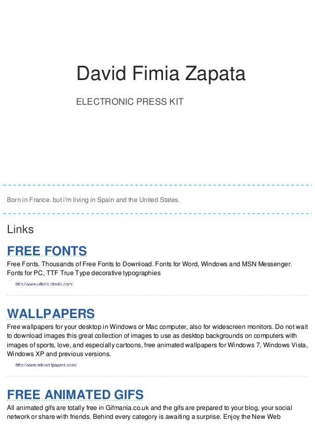 DDaavviidd David FFiimmiiaa Fimia Zapata  ZZaappaattaa  ELECTRONIC PRESS KIT  David Fimia Zapata  Born in France. but i'm ...