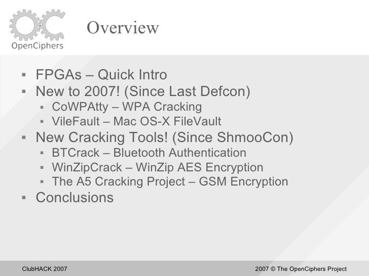 Overview     FPGAs – Quick Intro    New to 2007! (Since Last Defcon)         CoWPAtty – WPA Cracking         VileFault...