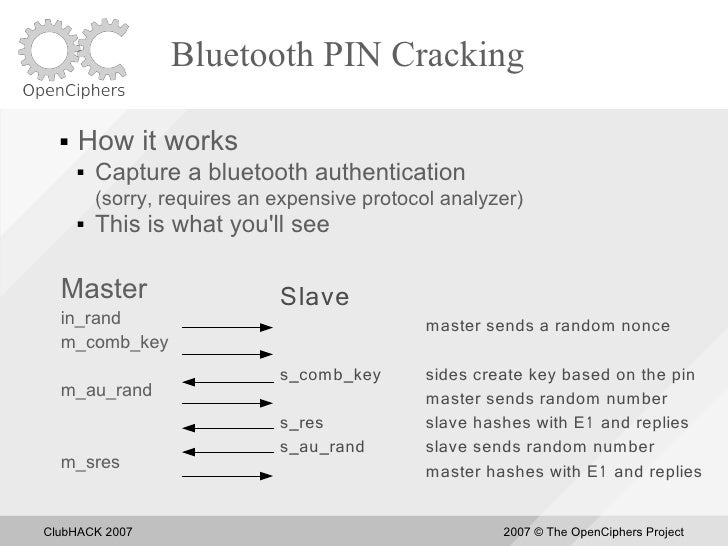 Bluetooth PIN Cracking       How it works          Capture a bluetooth authentication           (sorry, requires an expe...