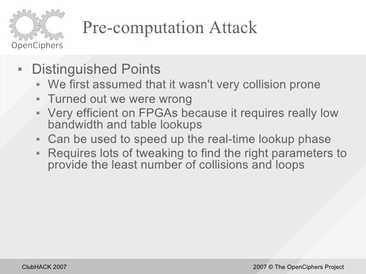 Pre-computation Attack       Distinguished Points            We first assumed that it wasn't very collision prone       ...