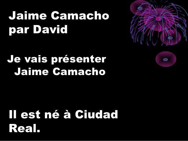 David présente Jaime Slide 2