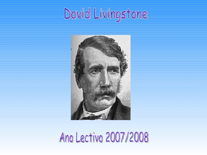 David Livingstone Ano Lectivo 2007/2008
