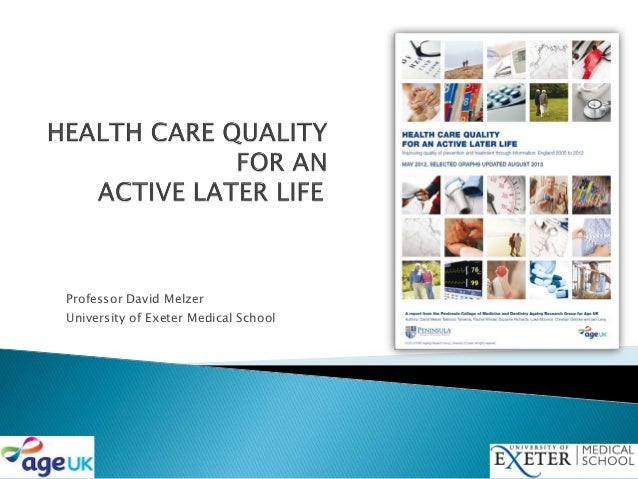 Professor David Melzer University of Exeter Medical School