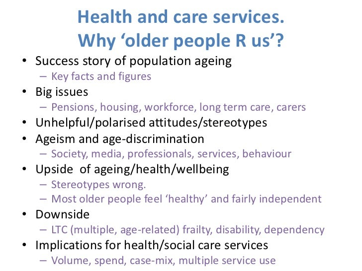 David Oliver: Making services fit for an ageing population