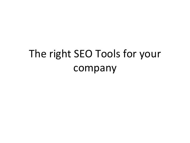 The right SEO Tools for your company
