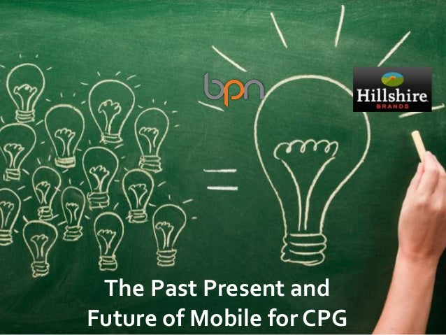 The Past Present and Future of Mobile for CPG