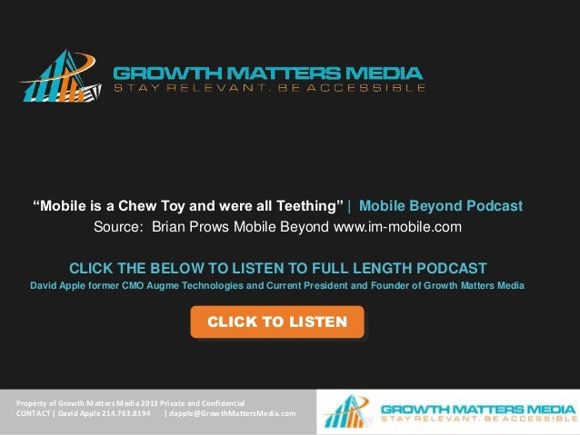 """""""Mobile is a Chew Toy and were all Teething""""   Mobile Beyond Podcast             Source: Brian Prows Mobile Beyond www.im-..."""