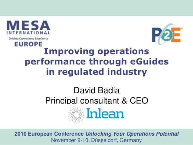 www.mesa.org2010 European Conference Unlocking Your Operations Potential November 9-10, Düsseldorf, Germany Improving oper...