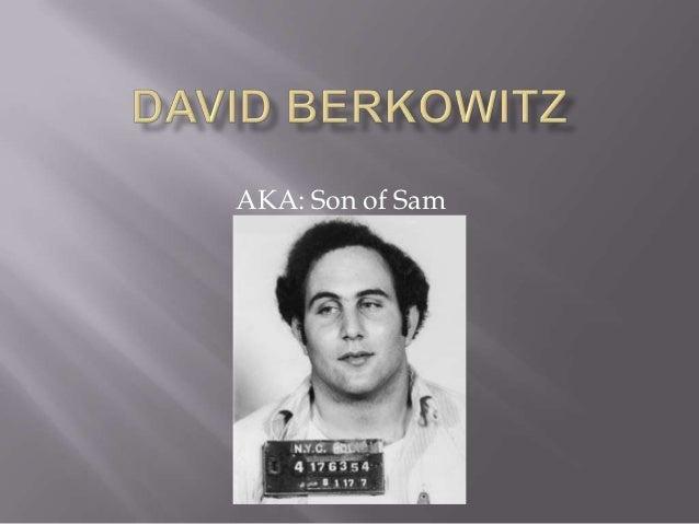 AKA: Son of Sam