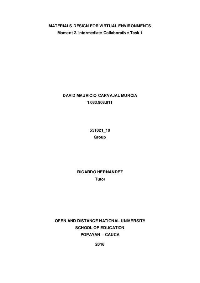 MATERIALS DESIGN FOR VIRTUAL ENVIRONMENTS Moment 2. Intermediate Collaborative Task 1 DAVID MAURICIO CARVAJAL MURCIA 1.083...