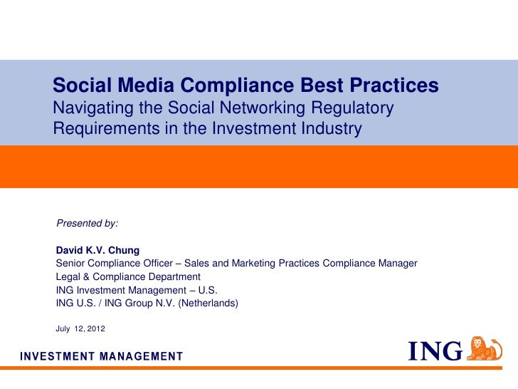 Social Media Compliance Best PracticesNavigating the Social Networking RegulatoryRequirements in the Investment IndustryPr...