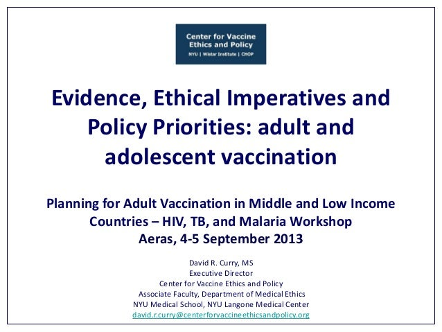 Evidence, Ethical Imperatives and Policy Priorities: adult and adolescent vaccination Planning for Adult Vaccination in Mi...