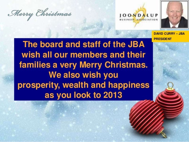 DAVID CURRY – JBA                                   PRESIDENT The board and staff of the JBA wish all our members and thei...