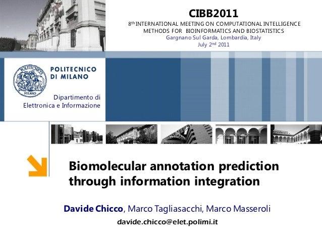 CIBB2011                                8th INTERNATIONAL MEETING ON COMPUTATIONAL INTELLIGENCE                           ...