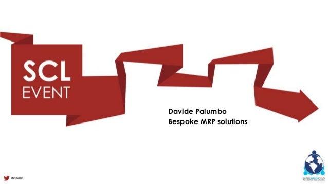 Davide PalumboBespoke MRP solutions