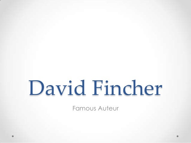 david fincher analysis Many creative youtube-ers and fans of fincher have already created an homage videos of him and his work, ranging from what he doesn't do in his movies, to the small details that only his most devoted fans can notice and appreciate here is a selection of some of the finest video analyses about david.