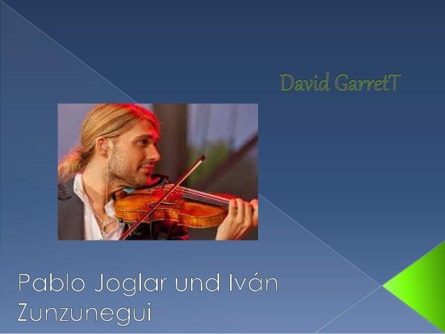  David Garrett ist am 4. September 1980 in Aachen(Deutschland)geboren.