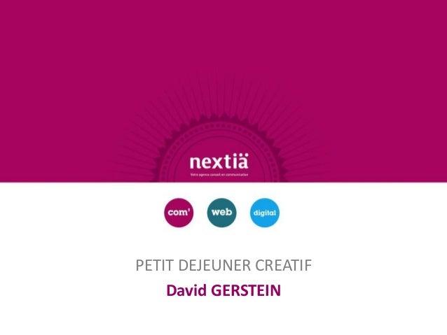 PETIT DEJEUNER CREATIF    David GERSTEIN