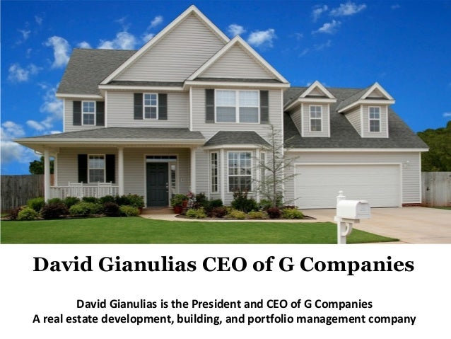 David Gianulias is the President and CEO of G Companies A real estate development, building, and portfolio management comp...