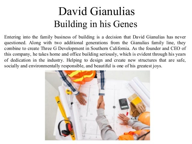 David Gianulias Building in his Genes Entering into the family business of building is a decision that David Gianulias has...