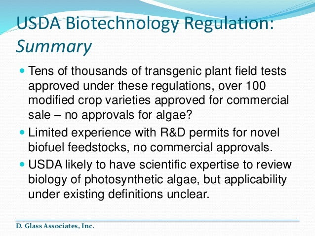 biotechnology regulations Agricultural biotechnology: background, regulation, and policy issues congressional research service three bills have been introduced that would require labeling of ge products.