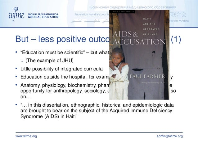 """www.wfme.org admin@wfme.org • """"Education must be scientific"""" – but what is science? ˗ (The example of JHU) • Little possib..."""