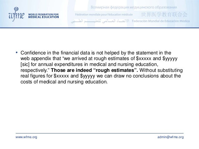 """www.wfme.org admin@wfme.org • Confidence in the financial data is not helped by the statement in the web appendix that """"we..."""