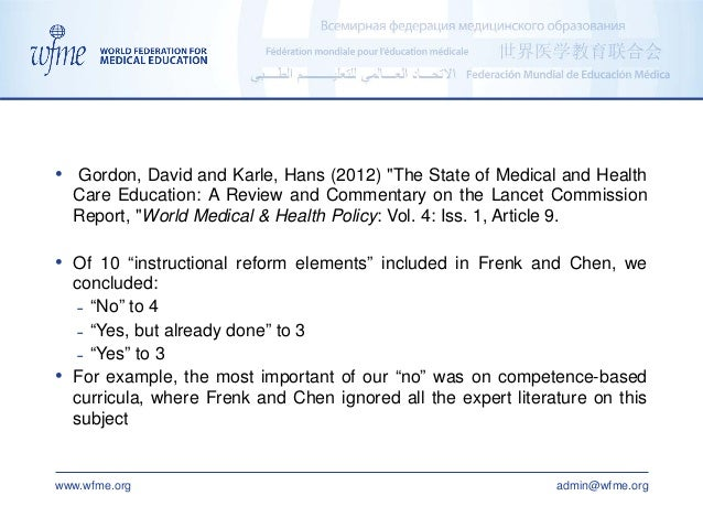 """www.wfme.org admin@wfme.org • Gordon, David and Karle, Hans (2012) """"The State of Medical and Health Care Education: A Revi..."""