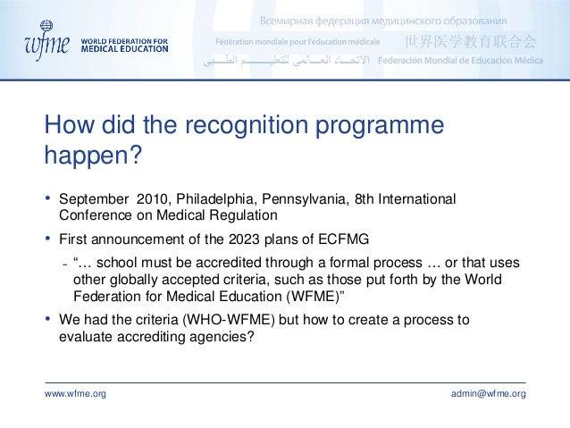 www.wfme.org admin@wfme.org • September 2010, Philadelphia, Pennsylvania, 8th International Conference on Medical Regulati...