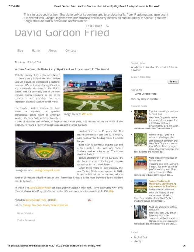 7/25/2018 David Gordon Fried: Yankee Stadium, As Historically Significant As Any Museum In The World https://davidgordonfr...