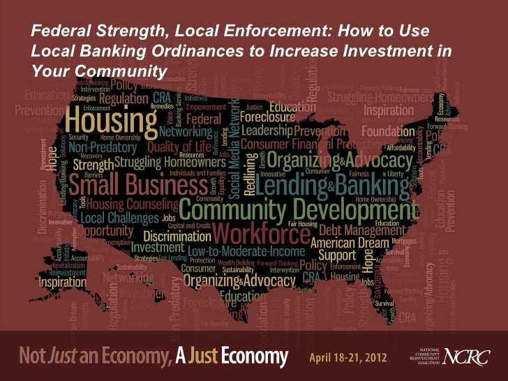 Federal Strength, Local Enforcement: How to UseLocal Banking Ordinances to Increase Investment inYour Community