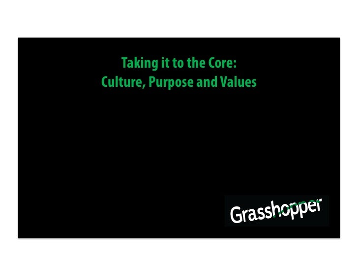 Taking it to the Core: Culture, Purpose and Values