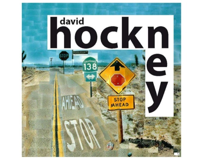 Student Digital Photo-montages• David Hockney is an American artist born in  1937. He is known for creating photo-  montag...