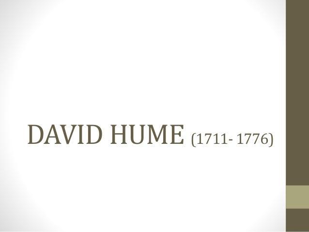 DAVID HUME (1711- 1776)