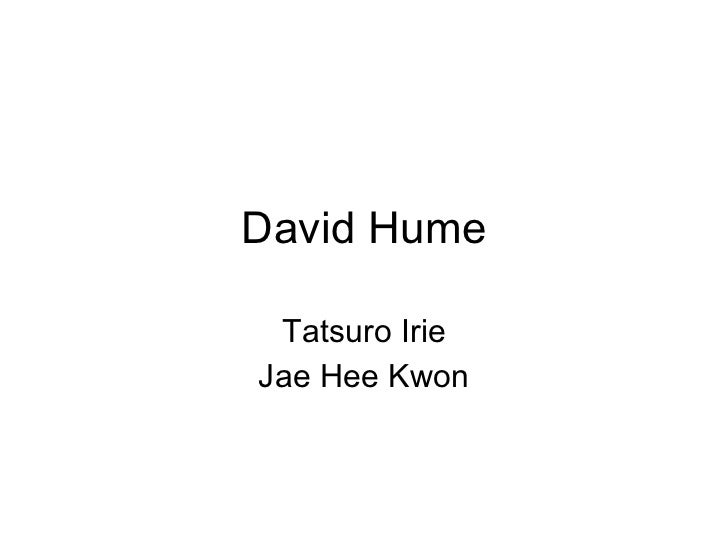 David Hume Tatsuro Irie Jae Hee Kwon