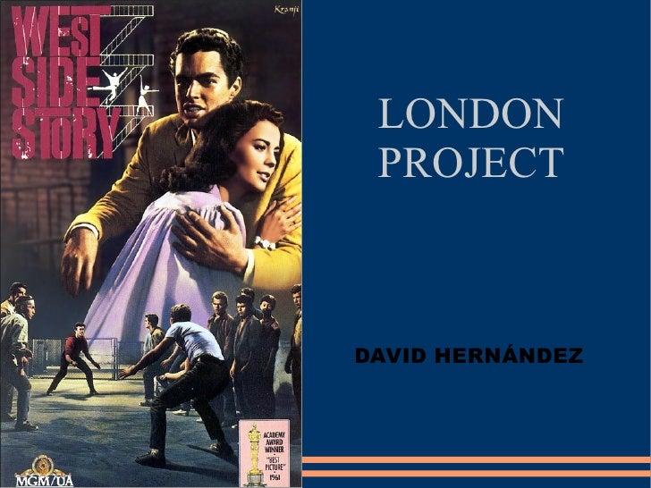 LONDON PROJECT DAVID HERNÁNDEZ