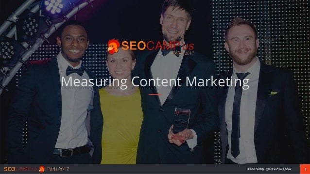 1#seocamp @David Iwanow Measuring Content Marketing
